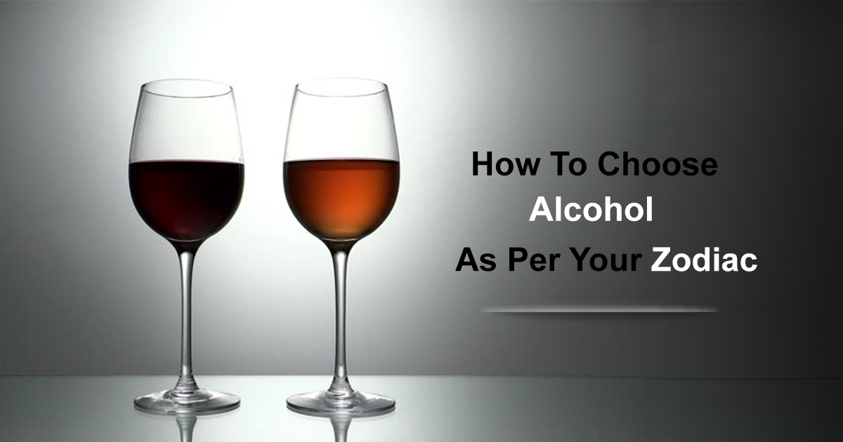 how-to-choose-alcohol-as-per-your-zodiac