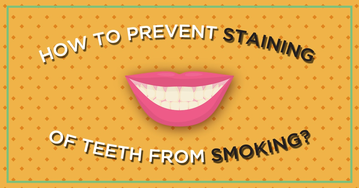 how-to-prevent-staining-of-teeth-from-smoking