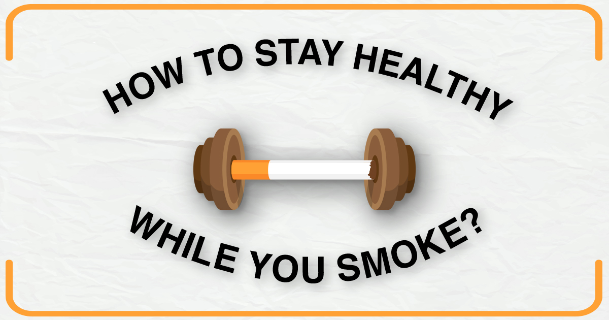 staying-healthy-while-you-smoke